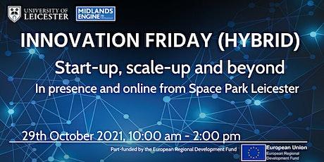 Innovation Friday (hybrid)  |  Start-up, scale-up and beyond billets