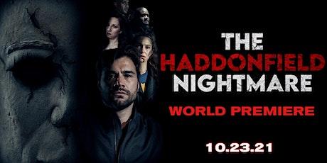 The Haddonfield Nightmare: A Halloween Fan Film WORLD PREMIERE tickets