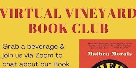 Virtual Vineyard Book Club w/Author Mathea Morais tickets