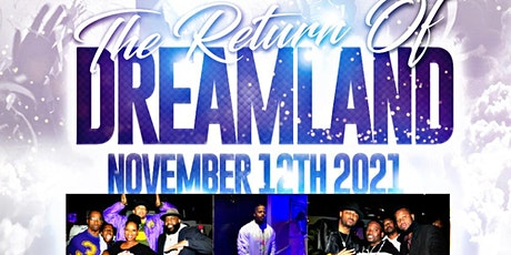 The Return of Dreamland tickets