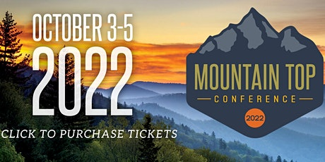 Mountain Top Conference 2022 tickets