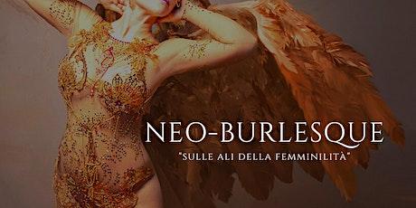 Neo - Burlesque, OPEN DAY Brescia biglietti