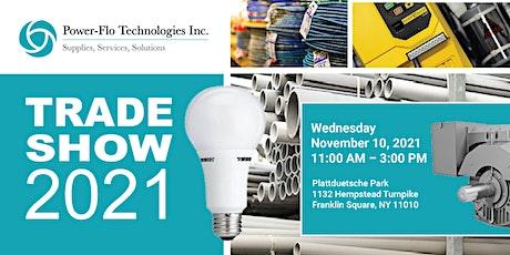 Power-Flo Technologies 2021 Trade Show tickets