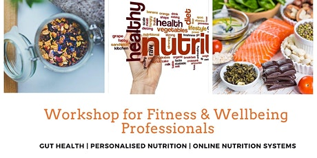 Understanding the nutrition jigsaw for better client results. tickets