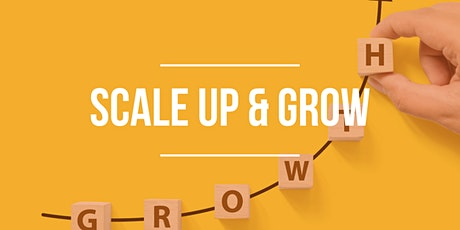 Scale Up & Grow tickets