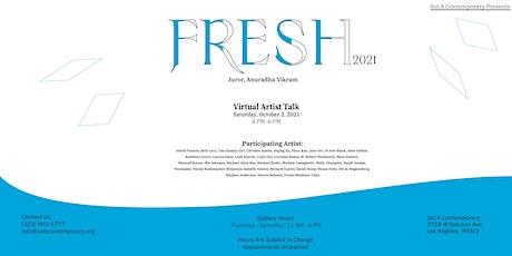 SoLA Contemporary Presents: FRESH 2021 Artist Talk tickets