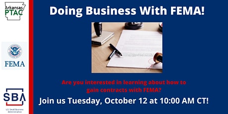 Doing Business with FEMA- Tuesday, October 12 at 10 am CT tickets