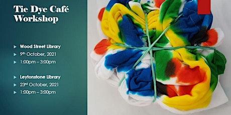 Tie Dye Workshop (Wood Street Library) tickets