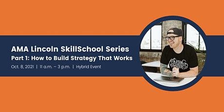 October SkillSchool: How to Build Strategy That Works tickets