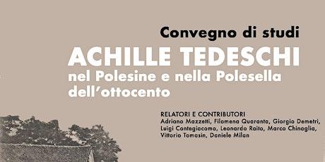 ACHILLE TEDESCHI NEL POLESINE E NELLA POLESELLA DELL'800 biglietti