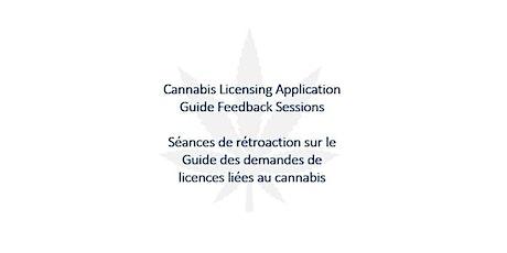 Séance de rétroaction sur le Guide des demandes de licences de cannabis billets