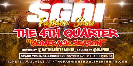 """SGDI Fashion Show: 4th Quarter """"Comeback Season"""" tickets"""