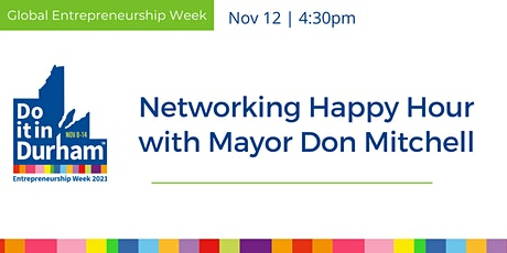 Networking Happy Hour with Mayor Don Mitchell tickets