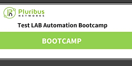 Pluribus Networks - Test LAB Automation Bootcamp - 16 November 2021 tickets