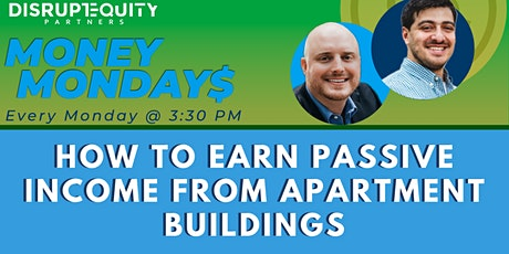 How to Earn Passive Income From Apartment Buildings (Rescheduled) tickets