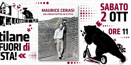 Un architetto in città :: alla scoperta di Maurice Cerasi tickets
