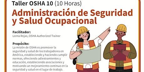 Taller en español: OSHA 10 Administración de Seguridad y Salud Ocupacional tickets