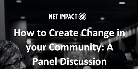 How to Create Change in your Community: A Panel Discussion tickets