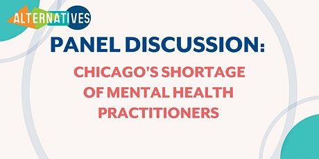 Chicago's  Shortage of Mental Health Practioners tickets