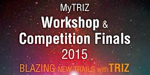 MyTRIZ Workshop & Competition Finals
