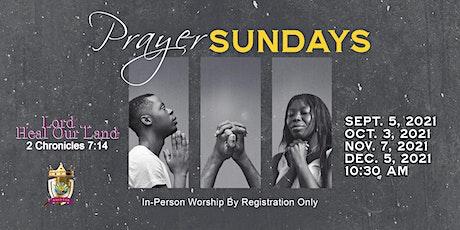 Cornerstone Prayer Sundays  Registration For October 3, 2021 tickets