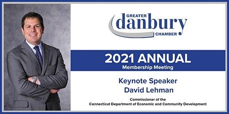 Greater Danbury Chamber of Commerce  2021Virtual  Annual Meeting tickets