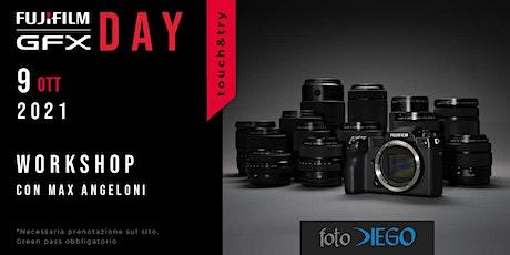Fujifilm GFX day con Max Angeloni biglietti