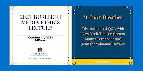 2021 Burleigh Media Ethics Event tickets