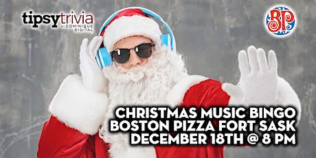 Christmas Music Bingo - Dec 18th, 8:00pm - Boston Pizza Fort Sask tickets