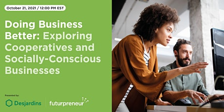 Doing Business Better: Cooperatives and Socially-Conscious Businesses tickets