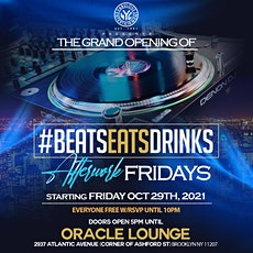 Grand Opening of #BeatsEatsDrinks Afterwork Fridays @ Oracle Lounge 10.29 tickets
