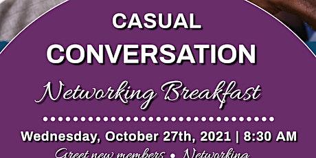 Casual Conversation Networking Breakfast tickets