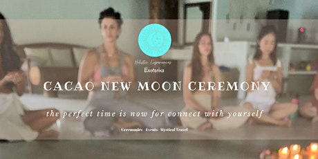 Cacao New Moon Ceremony by Holistic Experiences tickets