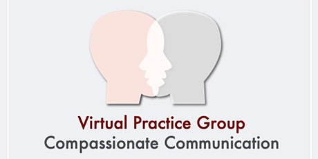 Compassionate Communication Practice Group tickets