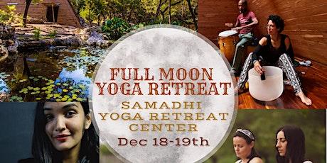 Full Moon Retreat - Dec 18-19th 2021 tickets