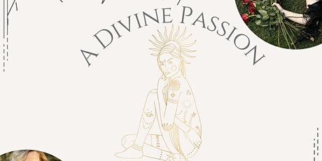 Divine Passion: A Women's Workshop for Unearthing Sacred Feminine Rage tickets