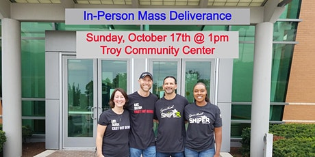In-Person Mass Deliverance - October 17th @ 1pmEST - NEW TIME! tickets