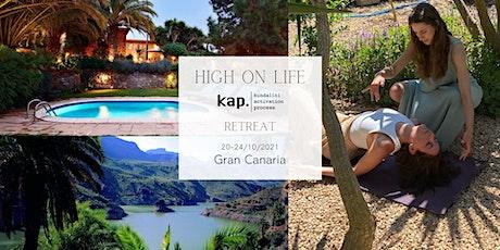 High on Life - KAP Kundalini Activation Process Retreat @Gran Canaria entradas