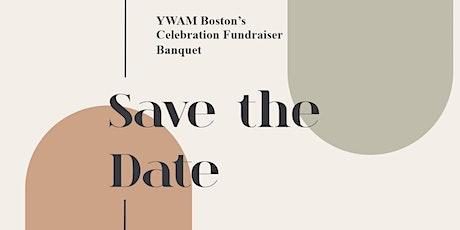 YWAM Boston's 5th Annual Fundraiser Celebration Banquet tickets