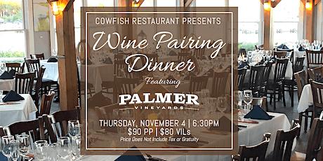 Wine Pairing Dinner Featuring Palmer Vineyards tickets