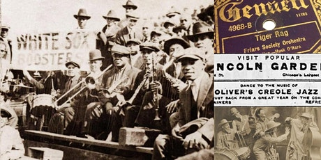 'History of Jazz in Chicago, Part I: Migration and Syncopation' Webinar tickets