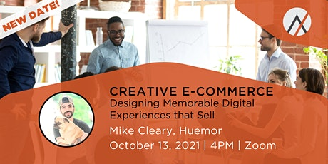 Creative E-Commerce: Designing Memorable Digital Experiences that Sell tickets
