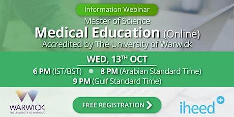 MSc Medical Education: University of Warwick - Info Webinar - Oct 13 2021 tickets