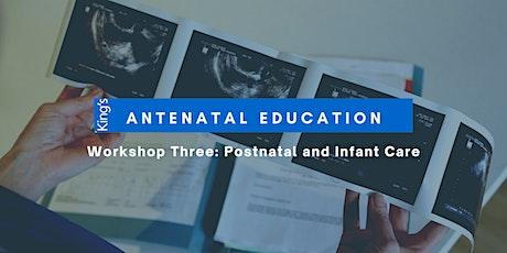 King's Maternity Antenatal Workshop 3: Postnatal and Baby tickets