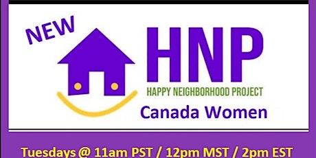 Canada Women Networking - Happy Neighborhood Project tickets