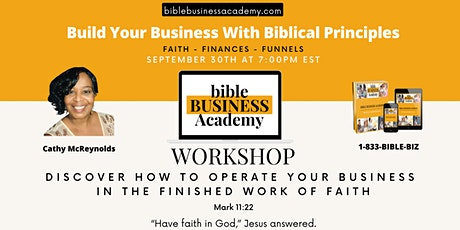 Discover How To Operate Your Business In The Finished Work Of Faith tickets