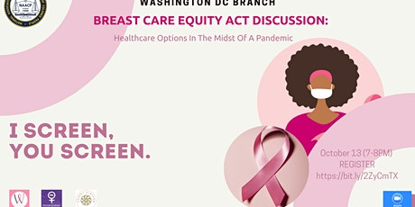 Breast Act Equity Act: Discussion:  Healthcare Options During A Pandemic tickets