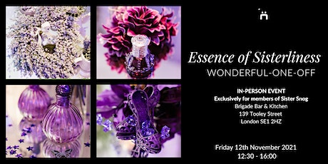 Wonderful-One-Off : Essence of Sisterliness : Extraordinary In-Person Event tickets