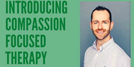 Introducing Compassion Focused Therapy tickets