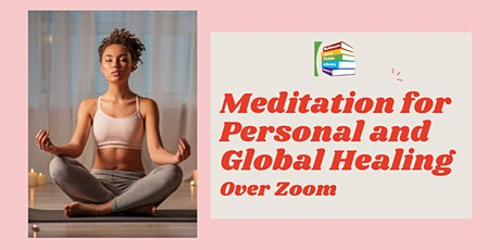 Meditation for Personal and Global Healing via Zoom tickets